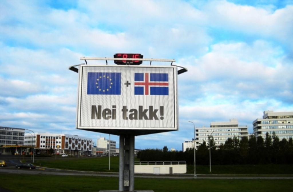 Die Mehrheit der Isländer sagt zu Europa Nein danke Foto: Gottschalk