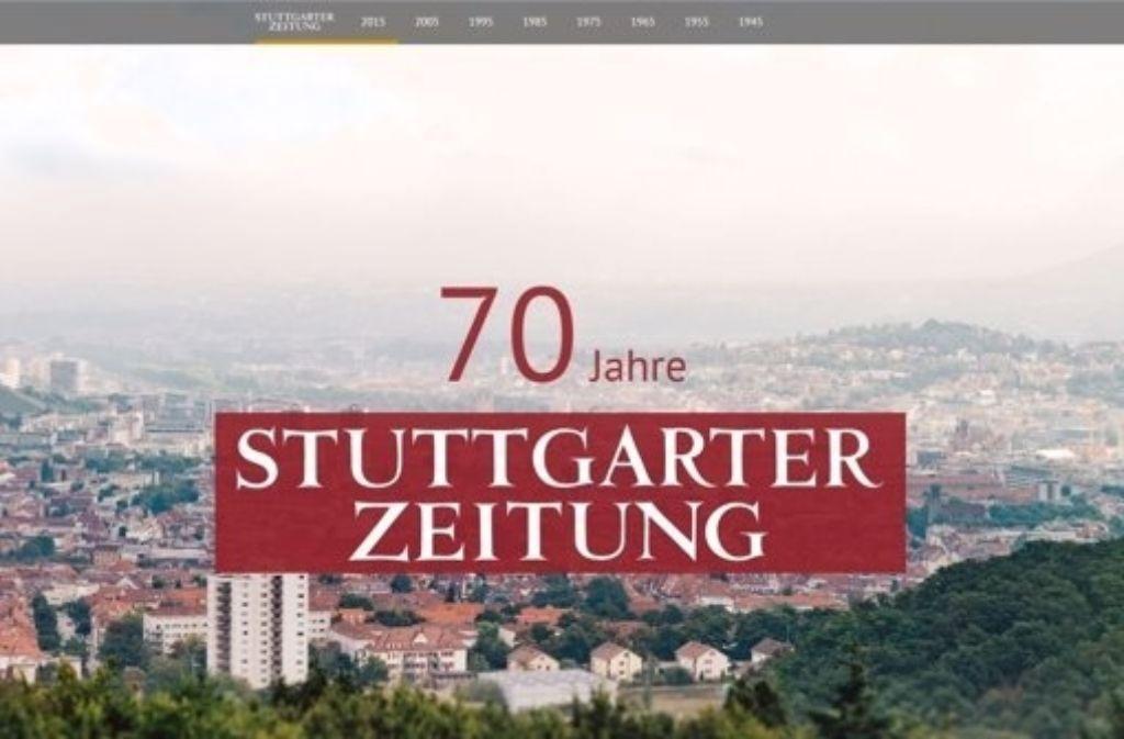 Der Startbildschirm der Multimediareportage zum 70-jährigen Bestehen der Stuttgarter Zeitung. Der Beitrag wurde mit dem European Newspaper Award ausgezeichnet. Foto: Screenshot/StZ