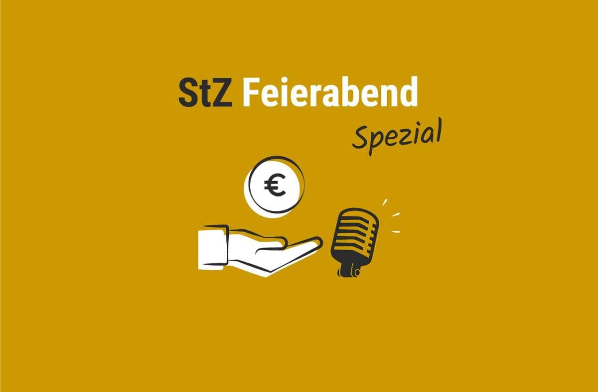 Der StZ Feierabend Spezial. Foto: StZ