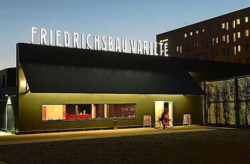Friedrichsbau-Varieté hat sich vom Umzug noch nicht erholt