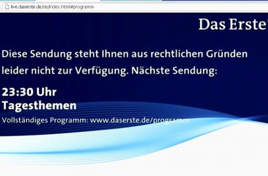 Diesen Bildschirm bekommen Nutzer des ARD-Livestreams immer wieder zu sehen. Auch beim ZDF können Zuseher ohne TV-Gerät nicht alle Programme empfangen. Foto: StZ