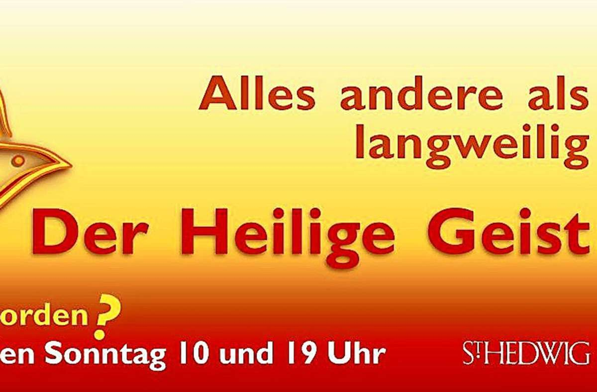 """Das Plakat zu Pfingsten: Links steht noch """"Landet hier jeden Sonntag 10 und 19 Uhr. Foto: /privat"""