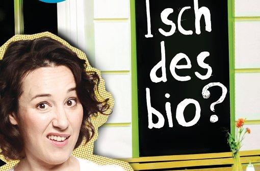 """Isch des bio? - Buch der """"Prenzlschwäbin"""" erscheint"""