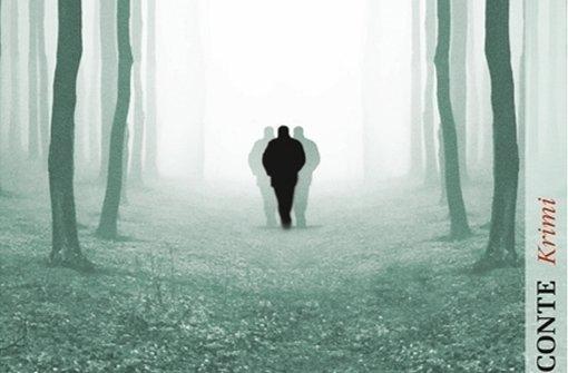 """Wer geht denn da im Wald, ein Mann alleine oder drei Kerle? Das Cover von """"Untat"""" verweist auf eines der Rätsel dieser gebrochenen Erzählung einer Entführung. Foto: Conte"""