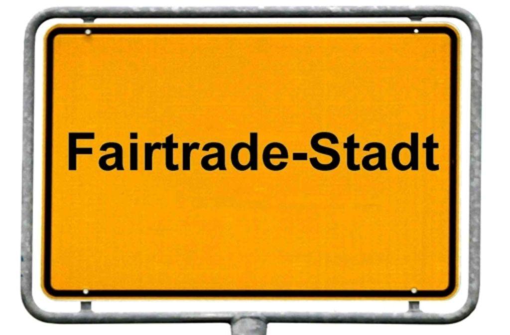 Der Titel Fairtrade-Town ist begehrt. Fast 100 Mal  wurde er vergeben. Foto: dpa Montage: phit