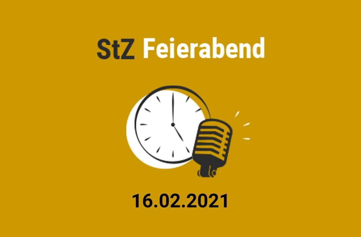 Der StZ Feierabend Podcast am Dienstag. Foto: StZ