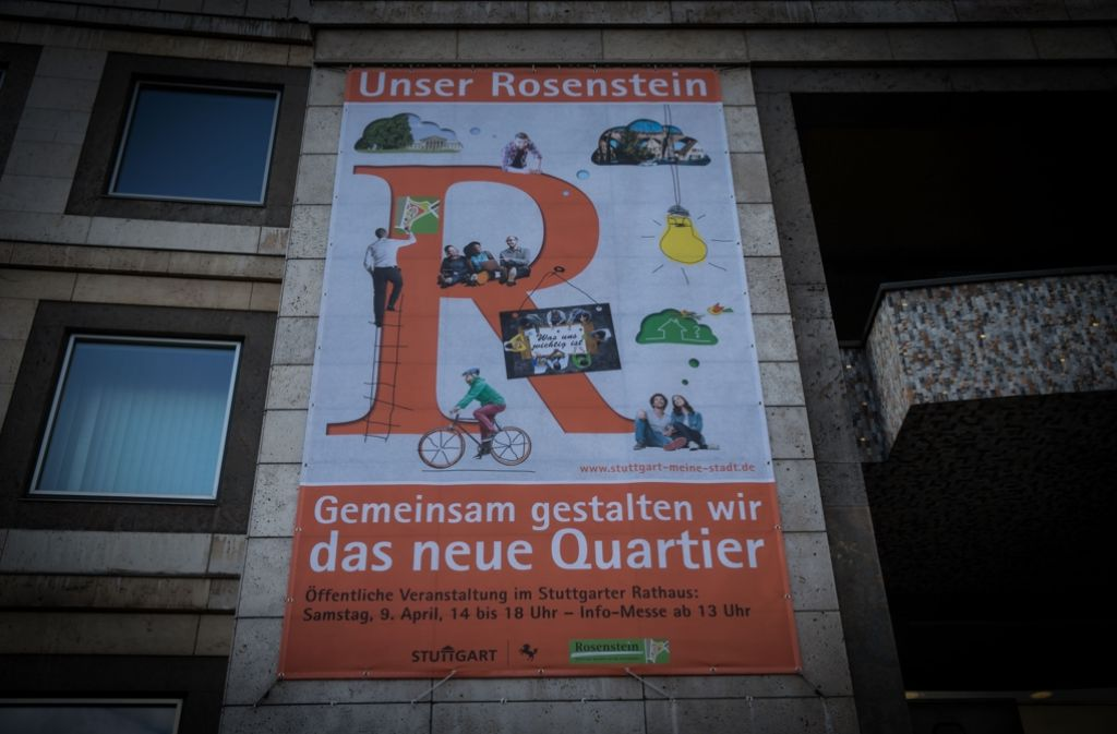 Mit diesem Poster warb die Stadt am Rathaus für den Auftakt der Bürgerbeteiligung zum Rosensteinquartier am 9. April. Foto: Lichtgut/Achim Zweygarth
