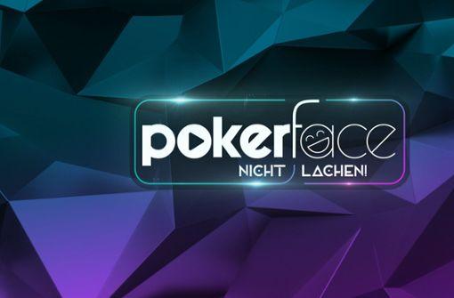 """Bei  """"Pokerface"""" dürfen Promis nicht lachen"""