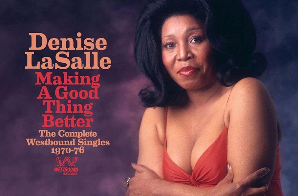 Wer Soul mag, sollte die frühen Singles von Denise LaSalle (1939-2008) unbedingt in seiner Sammlung haben. Foto: Label