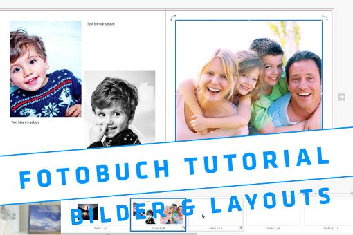 Eigenes Fotobuch erstellen – Bilder einfügen und Arbeiten mit Layouts