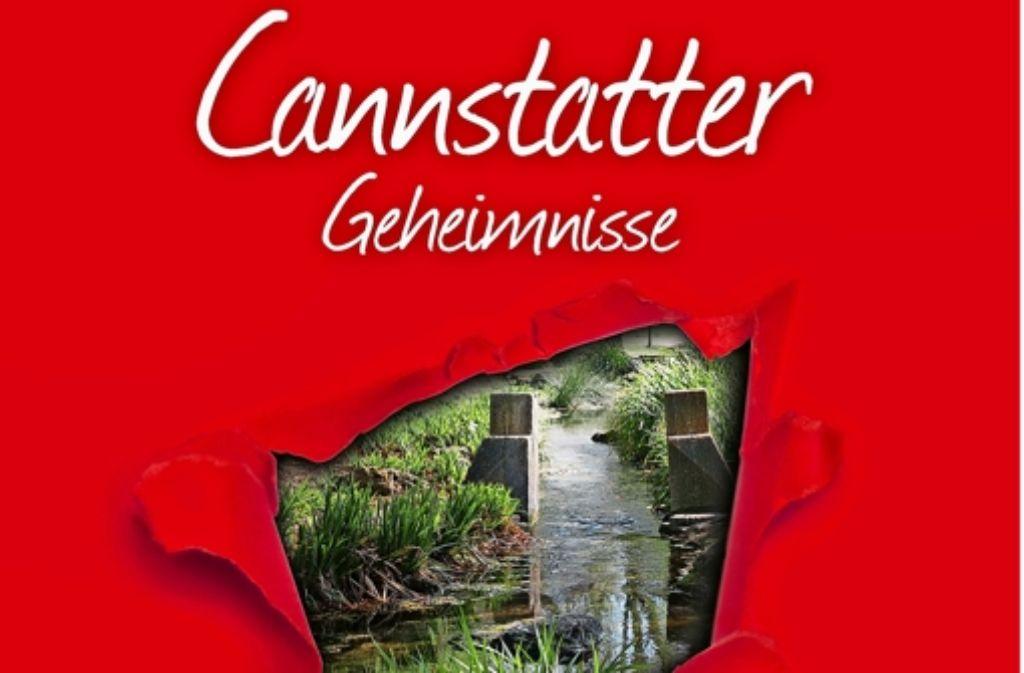 """Das Buch """"Cannstatter Geheimnisse  ist in Kooperation mit Stuttgarter Zeitung und Stuttgarter Nachrichten entstanden. Foto: Bast"""