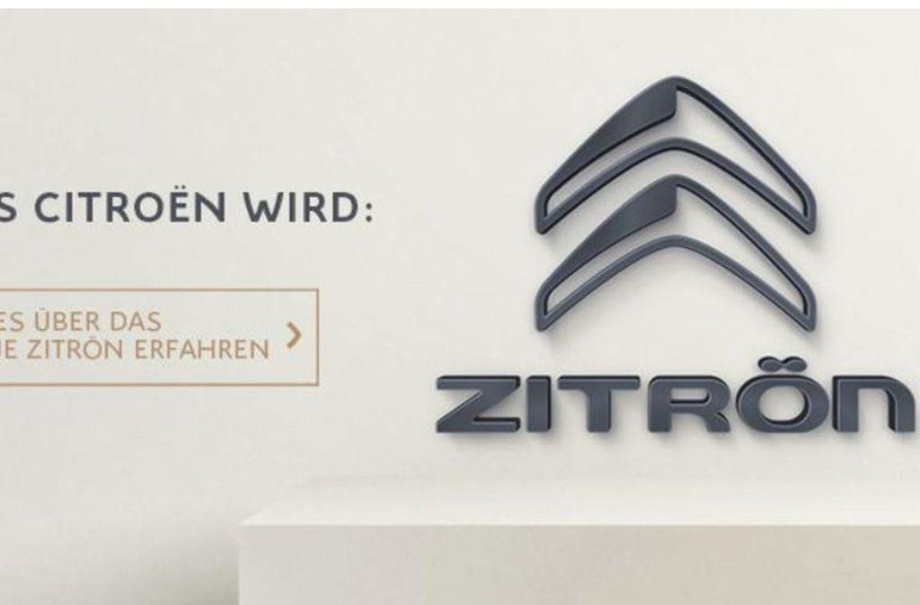 """Aus Citroën in Deutschland wird Zitrön"""". Foto: Zitrön"""