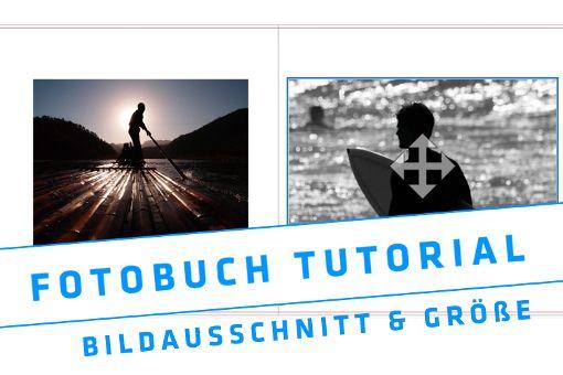 Eigenes Fotobuch erstellen – Bildbearbeitung