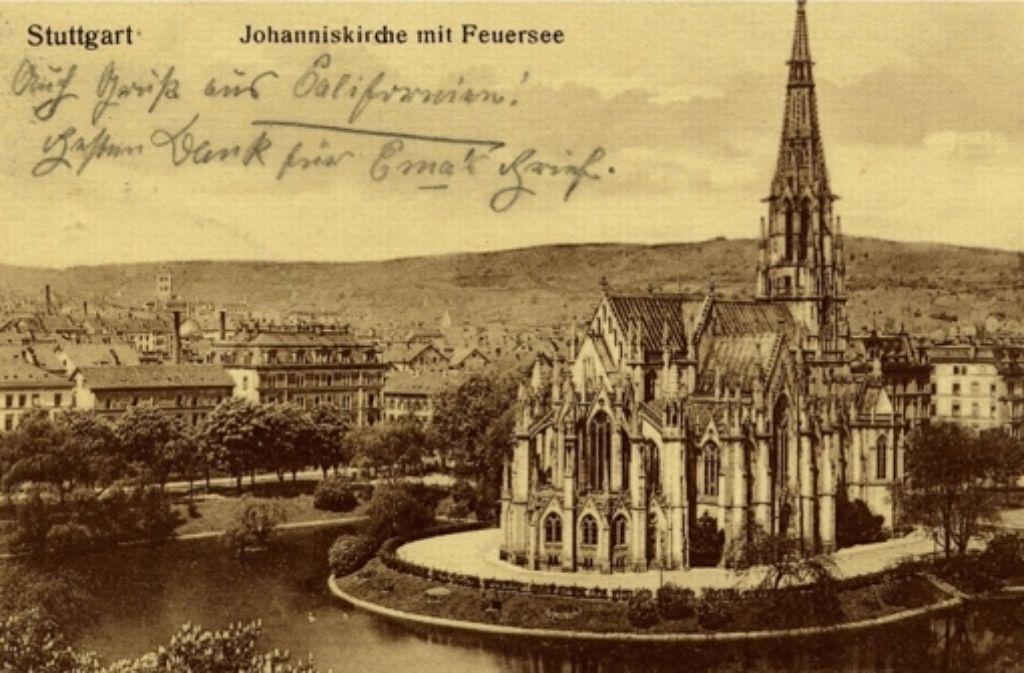 """Mit einem Gruß aus Stuttgart  auf der Vorderseite wurde diese Postkarte vom  Feuersee und der Johanneskirche etwa um 1910 verschickt. Das Foto hatte die """"Von Zeit zu Zeit""""- Chronistin Herta Grieffenhagen in ihrem Fundus. Foto: VZZZ-Chronistin Herta Grieffenhagen"""
