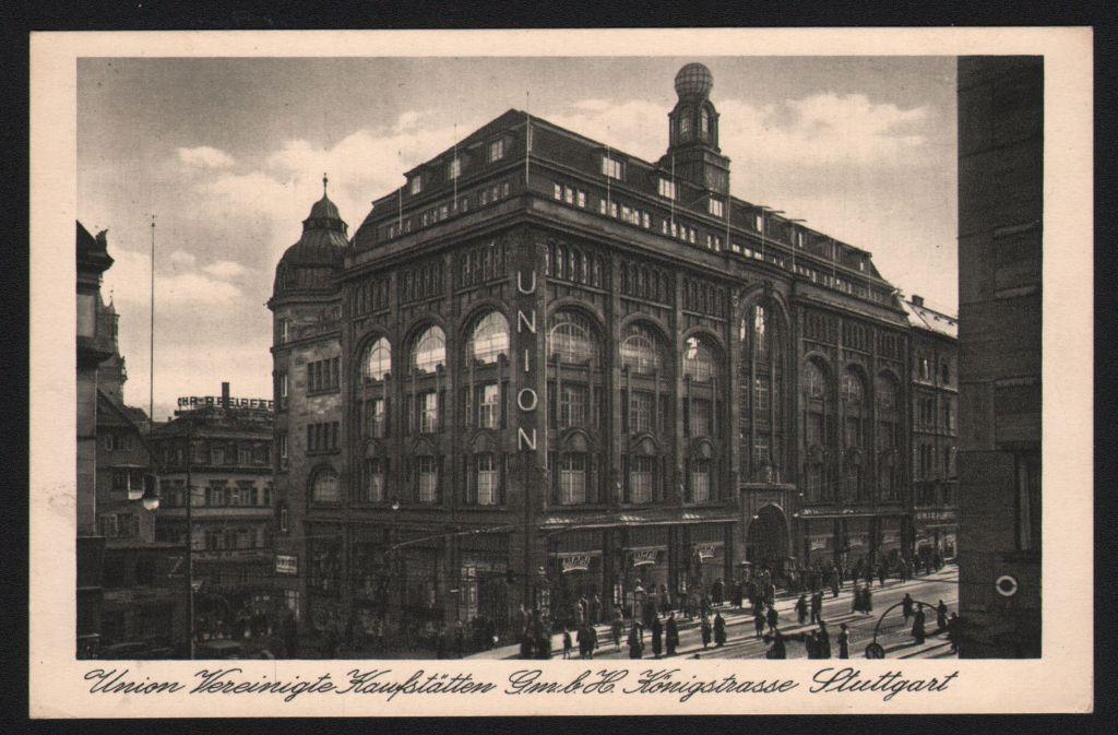 Das  Kaufhaus Tietz, nachmals Union,  der Architekten Bihl und Woltz Foto: