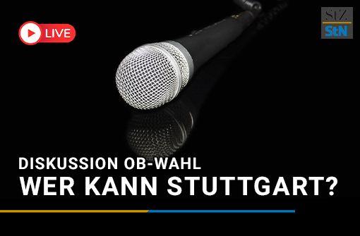Livestream der  Podiumsdiskussion: Wer kann Stuttgart?