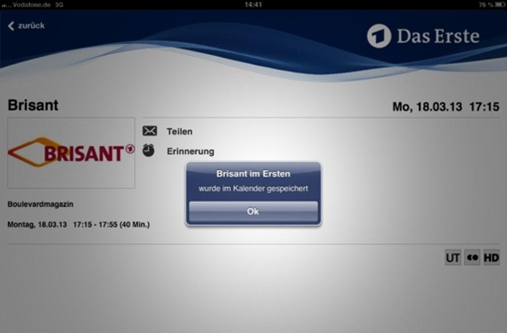 Die Erinnerungsfunktion, die auf den persönlichen Kalender zugreift, alarmiert den App-Nutzer kurz vor Ausstrahlung der gewünschten Sendung. Foto: Screenshot StZ