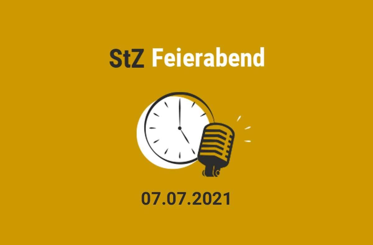 Der StZ Feierabend Podcast am Mittwoch. Foto: StZ