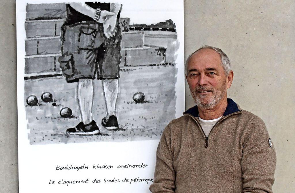 In einem kleinen Dorf in Südfrankreich horcht Hans-Dieter Sumpf auf die Klänge des Alltags und beschreibt sie in Bild und Wort. Foto: Sabine Schwieder