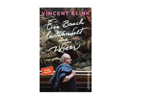 """""""Ein Bauch lustwandelt durch Wien"""" von Vincent Klink"""