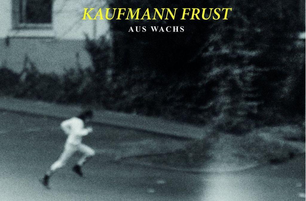 "Das Cover des Kaufmann-Frust-Albums ""Aus Wachs"" Foto: My Favourite Chord"
