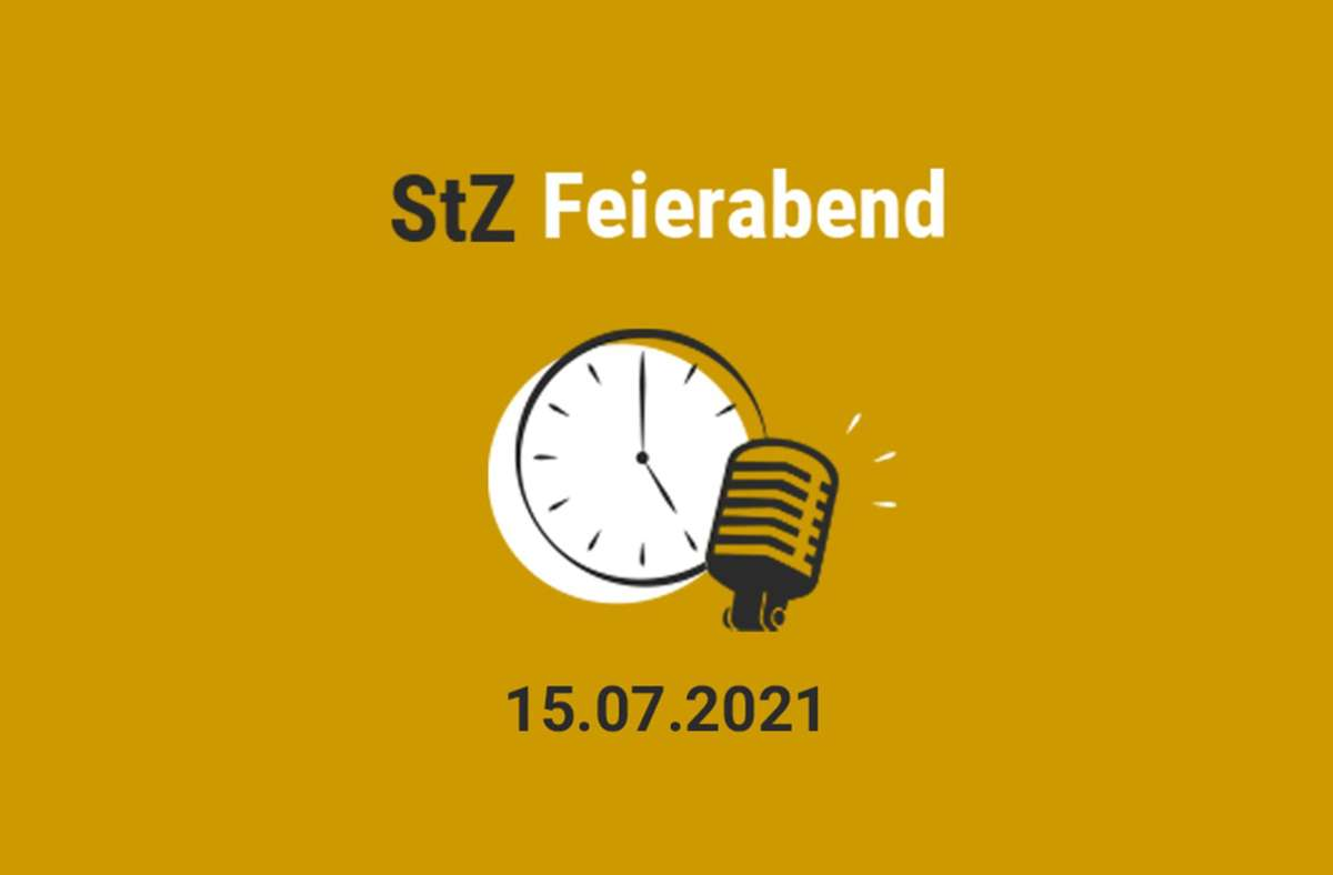 Der StZ Feierabend Podcast am Donnerstag. Foto: StZ