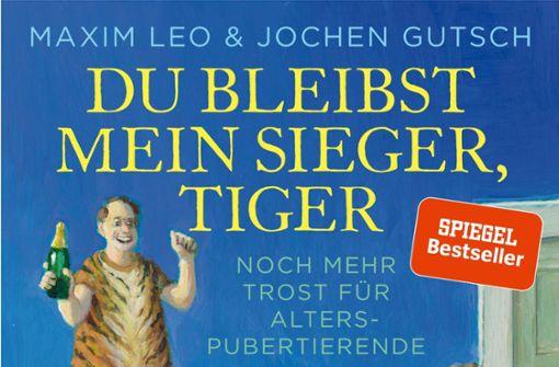 """""""Du bleibst mein Sieger, Tiger"""" von Maxim Leo und Jochen Gutsch"""