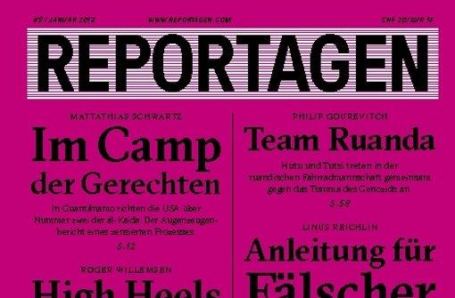 """Puristisch auf Text fixiert: die """"Reportagen"""" Foto: Reportagen"""