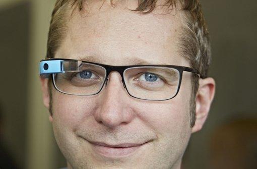 """""""Die Computerbrille macht mich sozialer"""""""