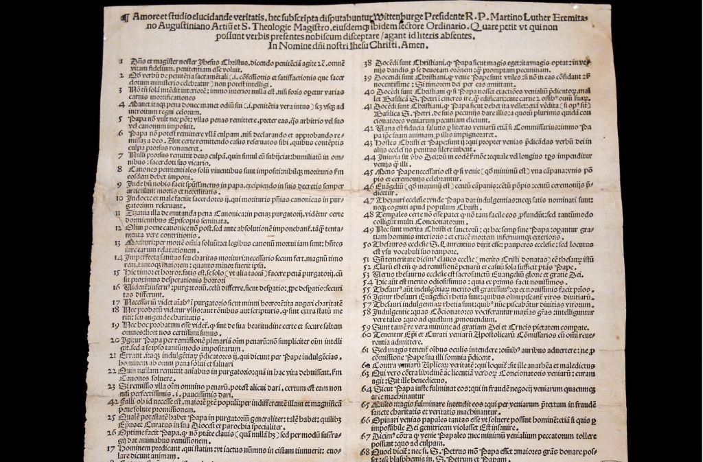 Die gedruckten 95 Thesen haben die alte Welt aus den Angeln gehoben. Foto: dpa