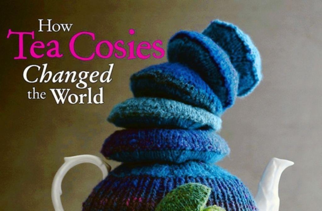 Manche Bücher meinen zu wissen, dass Teewärmer die Welt verändert hätten. Foto: StZ